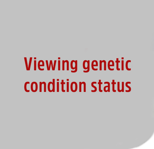 Viewing-genetic-condition-status
